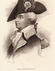 Anthony Wayne – Continental Army Officer – Pennsylvania