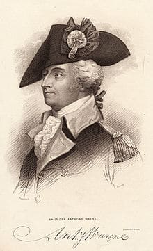 Anthony Wayne – Continental Army Officer – Pennsylvania