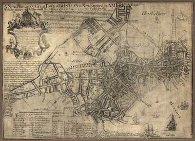 Map - 1769 – A New Plan of Ye Great Town of Boston in New England in America with the Many Additional Buildings and New Streets