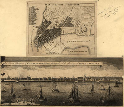 Map - Plan of the City of New York, An Exact Prospect of Charlestown – the Metropolis of the Province of South Carolina